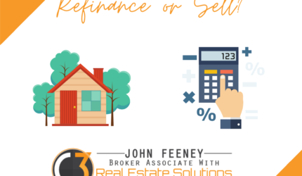 Should You Refinance or Sell Your Home?