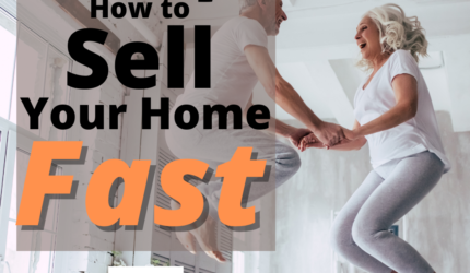 How to Sell Your Home Fast for 2021