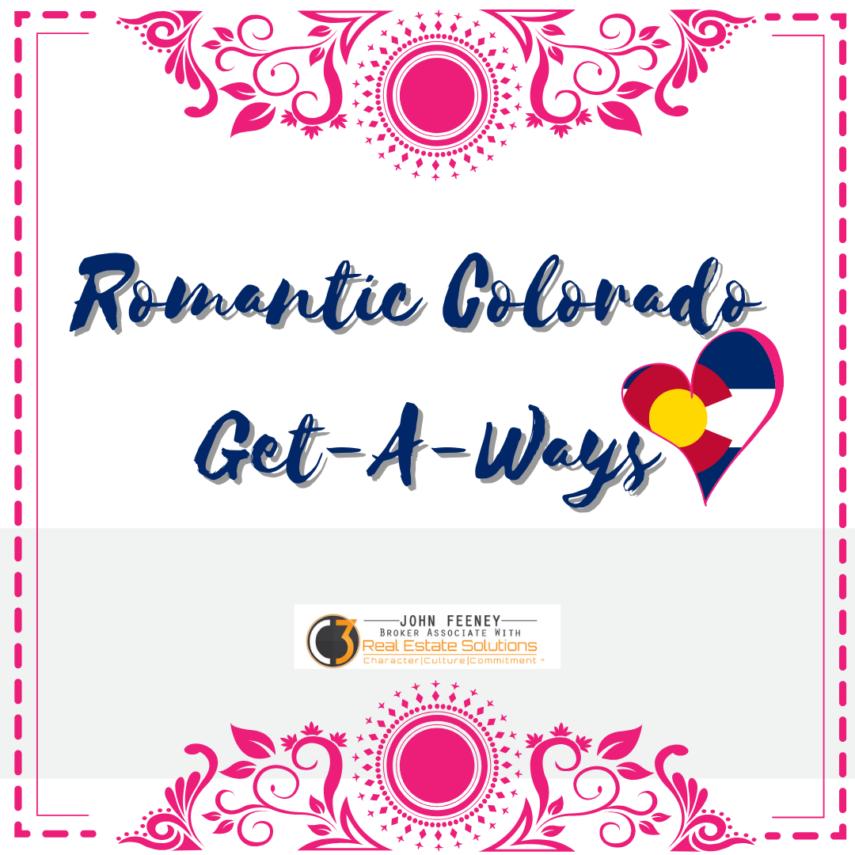 Romantic Get Away in Colorado