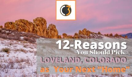12 REASONS WHY YOU SHOULD PICK LOVELAND AS YOUR NEXT HOME