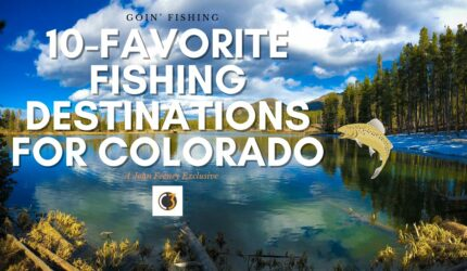 Goin' Fishing–Clickbait for Colorado's Waterways