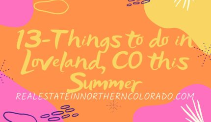 13-Things to do in Loveland, Colorado this Summer